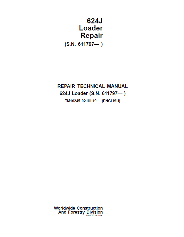 John Deere 624J Loader Service Manual (SN. after 611797)
