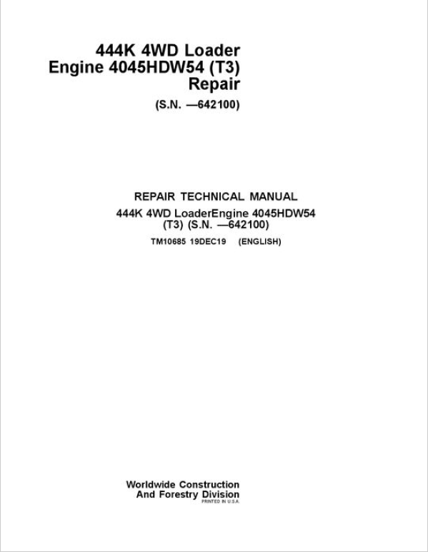John Deere 444K 4WD Loader Service Manual (SN. before 642100)