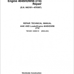 John Deere 444K 4WD Loader Engine 4045HDW56 iT4 Service Manual (SN. 642101 - 670307)