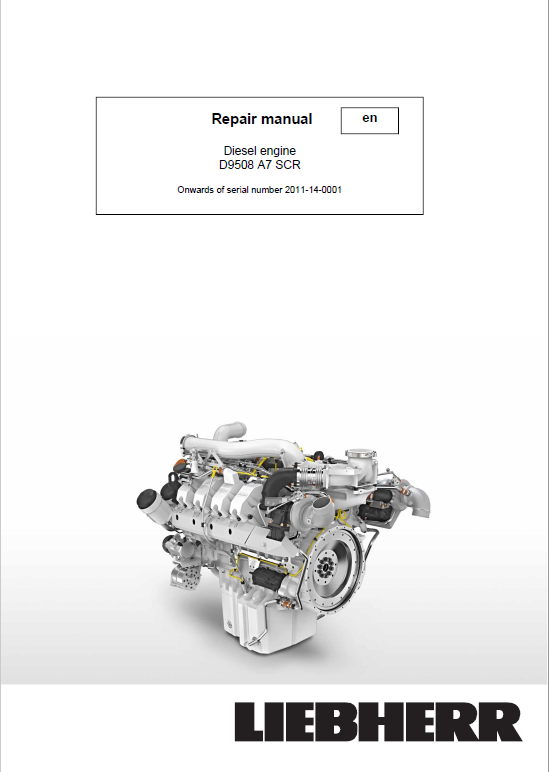 Liebherr D9508 A7 SCR Engine Service Manual