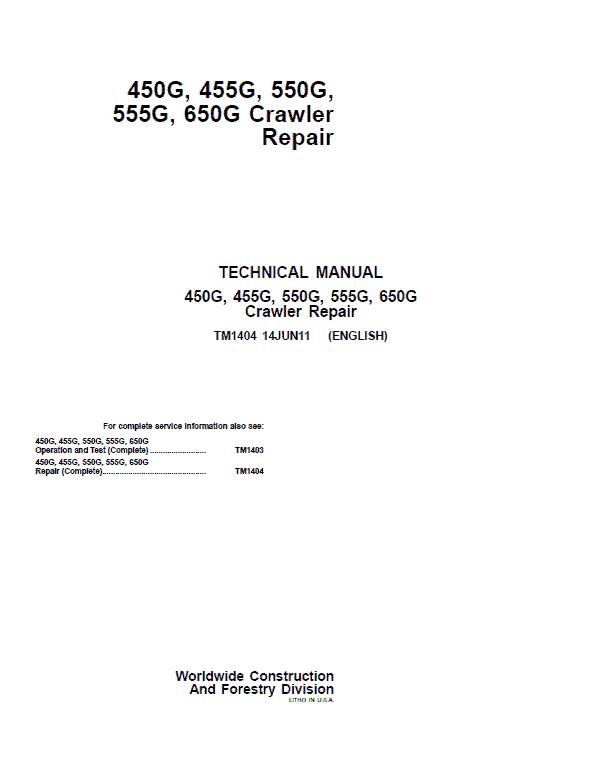 John Deere 450G, 455G, 550G, 555G, 650G Crawler Loader Service Manual