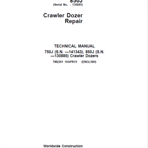 John Deere 750J, 850J Crawler Dozer Service Manual (S.N. before 130885)