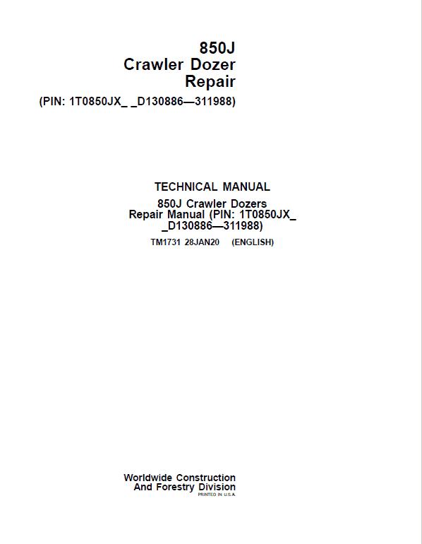John Deere 850J Crawler Dozer Service Manual (SN. from D130886 - D311988)