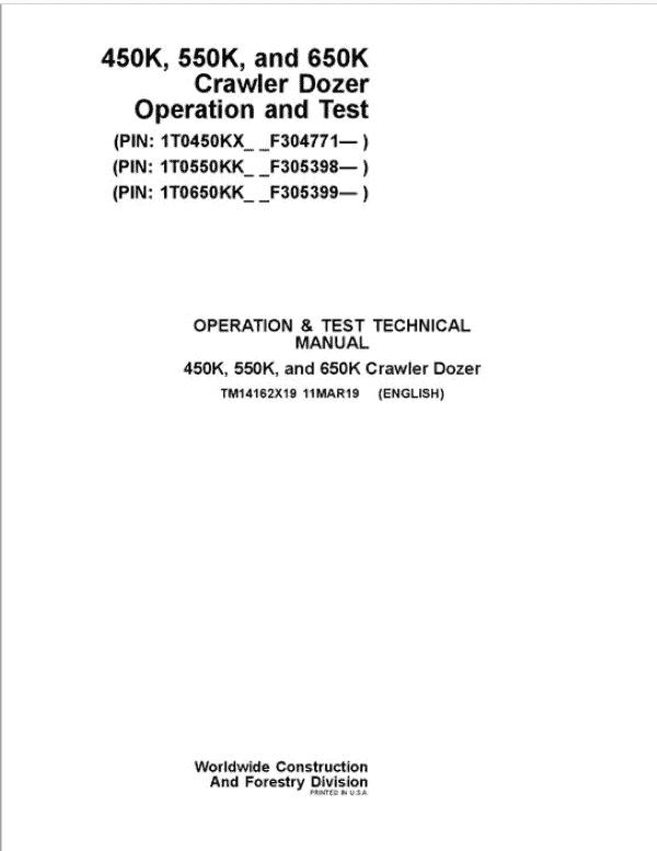 John Deere 450K, 550K, 650K Crawler Dozer Service Manual (SN. from F304771)