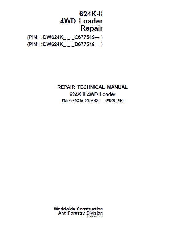 John Deere 624K-II 4WD Loader Service Manual (S.N after C677549 & D677549 - )