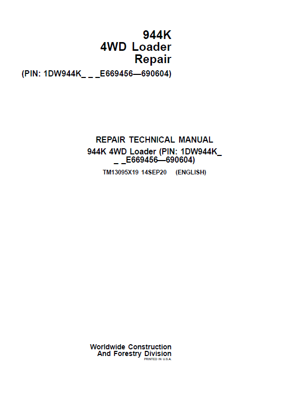 John Deere 944K 4WD Loader Repair Service Manual (S.N E669456 - E690604)