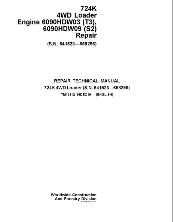 John Deere 724K 4WD Engine S2 & T3 Loader Service Manual (S.N. 641523 - 658296)