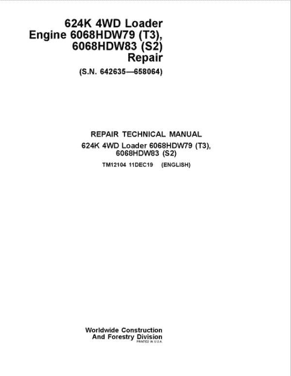John Deere 624K 4WD Loader with Engine T2 & T3 Service Manual (SN. 642635 - 658064)