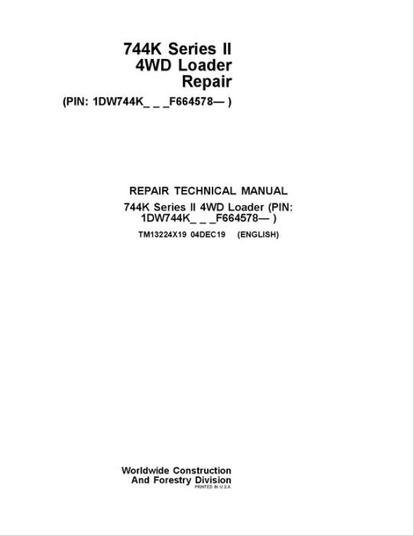 John Deere 744K 4WD Series II Loader Service Manual (S.N after F664578 -)