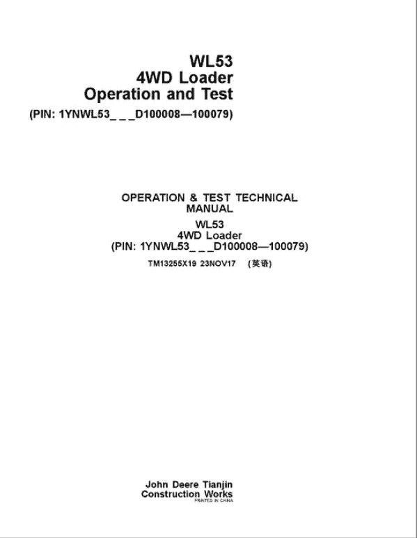 John Deere WL53 4WD Loader Service Manual (S.N D100008 - D100079)