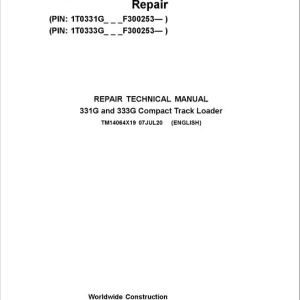 John Deere 331G, 333G Compact Track Loader Service Manual (S.N after F300253 -)