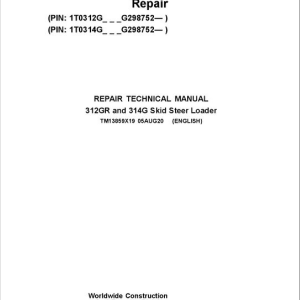 John Deere 312GR, 314G SkidSteer Loader Service Manual (S.N from G298752 - )