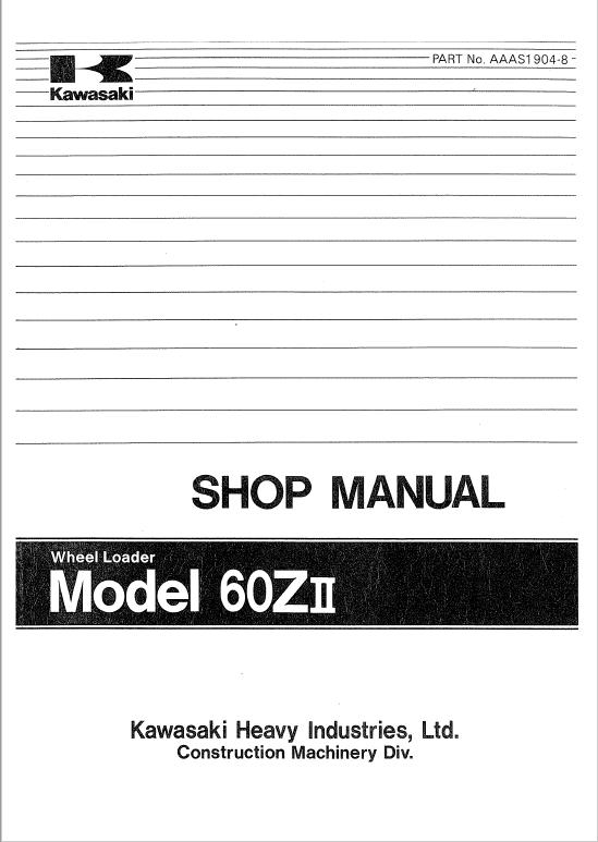 Kawasaki 60ZII Wheel Loader Repair Service Manual