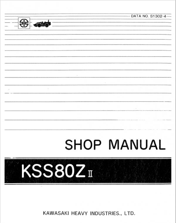 Kawasaki KSS80, 80ZII Wheel Loader Service Manual