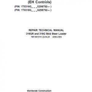 John Deere 316GR, 318G SkidSteer Loader Service Manual (EH Controls & S.N G298752 -)