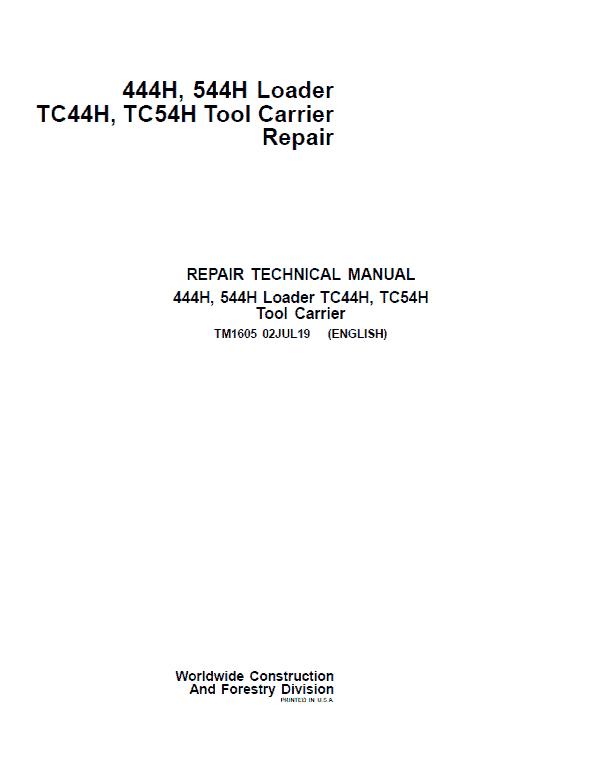 John Deere 444H, 544H Loader and TC44H, TC54H Tool Carrier Service Manual