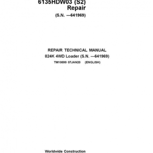 John Deere 824K 4WD Engine T3 & S2 Loader Service Manual (S.N before - 641969)