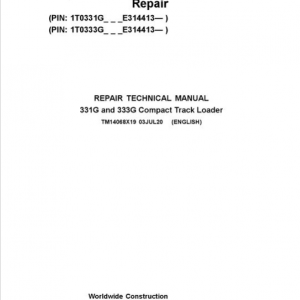 John Deere 331G and 333G Compact Track Loader Service Manual (S.N E314413 - )