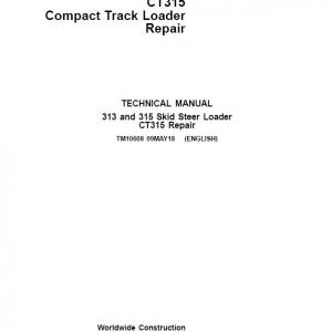 John Deere 313, 315, CT315 SkidSteer Loader Service Manual