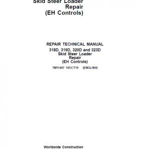 John Deere 318D, 320D SkidSteer Loader Service Manual (EH Controls)
