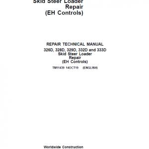 John Deere 329D, 333D SkidSteer Loader Service Manual (EH Controls)