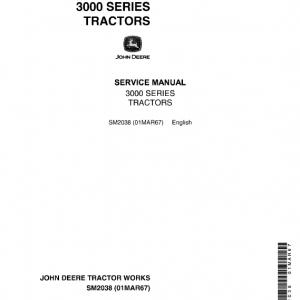 John Deere 3010, 3020 Tractors Service Manual (SM2038 & SM2041)