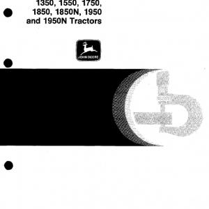 John Deere 1350, 1550, 1750, 1850, 1850N, 1950, 1950N Tractors Service Manual