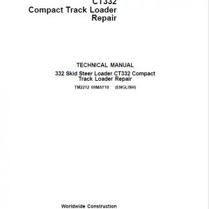 John Deere 332, CT332 SkidSteer Loader Service Manual