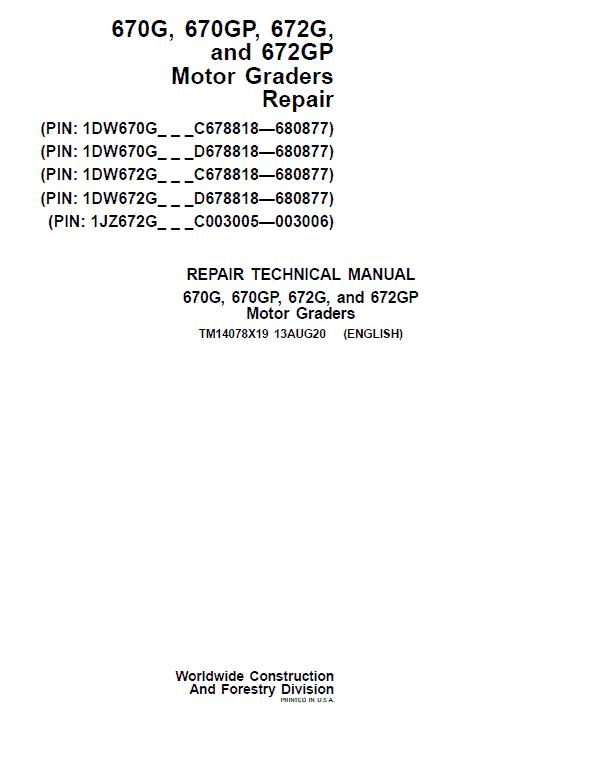 John Deere 670G, 670GP, 672G, 672GP Grader Service Manual (S.N 680878 - 680877 )