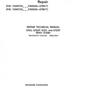 John Deere 670G, 670GP, 672G, 672GP Grader Service Manual (S.N F656526 -F678817)
