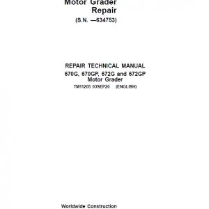 John Deere 670G, 670GP, 672G, 672GP Grader Service Manual (SN - 634753)
