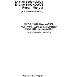 John Deere 770G, 770GP, 772G, 772GP Grader Manual (S.N 634754 - 656507 & Engines W01, W04)