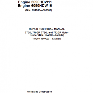 John Deere 770G, 770GP, 772G, 772GP Grader Manual (S.N 634754 - 656507 & Engines W11, W16)