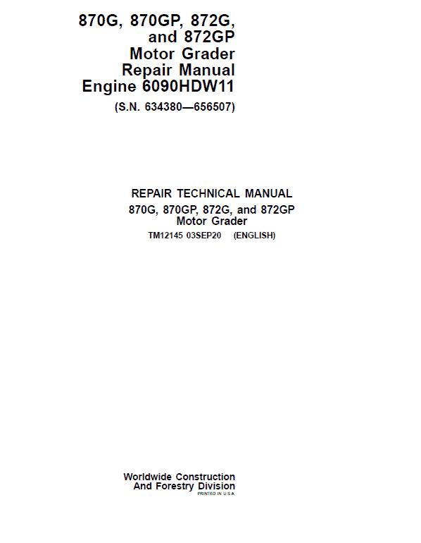 John Deere 870G, 870GP, 872G, 872GP Grader Manual (S.N 634380 -656507 & Engine W11)