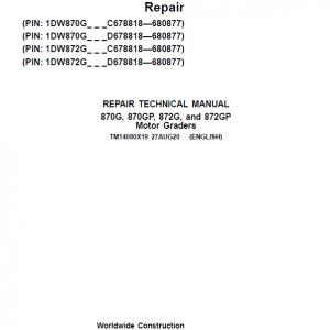 John Deere 870G, 870GP, 872G, 872GP Grader Service Manual (S.N 680878 - 680877 )