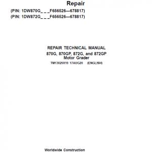 John Deere 870G, 870GP, 872G, 872GP Grader Service Manual (S.N F656526 -F678817)