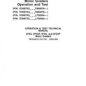John Deere 870G, 870GP, 872G, 872GP Grader Service Manual (S.N F680878 & L700954 - )