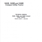 John Deere 1023E, 1025R and 1026R Compact Utility Tractor Service Manual