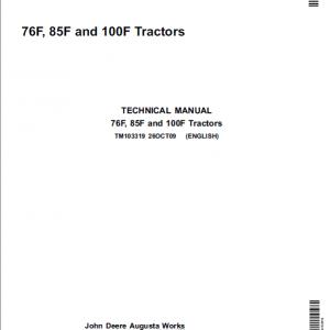 John Deere 76F, 85F, 100F Tractors Repair Service Manual