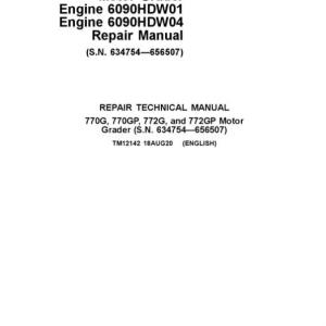 John Deere 770G, 770GP, 772G, 772GP Grader Manual (S.N 634754 - 656507 & Engines W01, W04)