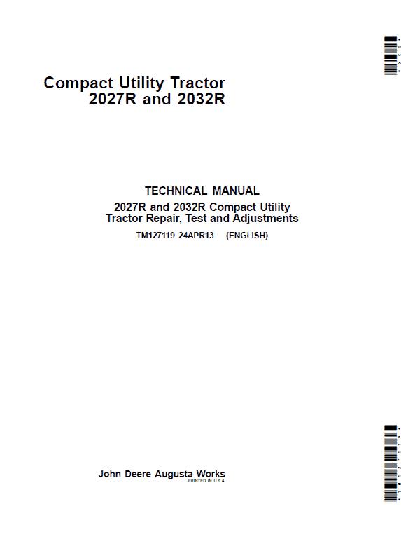 John Deere 2027R, 2032R Compact Utility Tractor Repair Service Manual TM127119