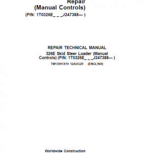 John Deere 326E SkidSteer Loader Service Manual (Manual Controls - SN after J247388)