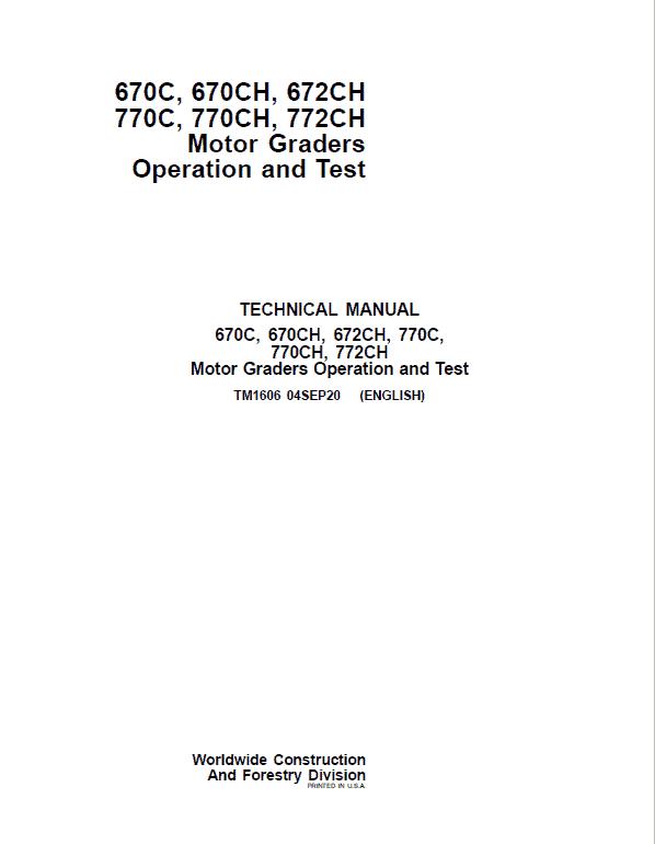 John Deere 670C, 670CH, 672CH, 770C, 770CH, 772CH Motor Grader Service Manual