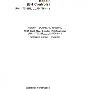 John Deere 326E SkidSteer Loader Service Manual (EH Controls - SN after J247388)