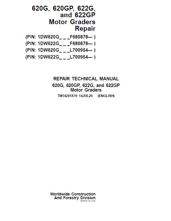 John Deere 620G, 620GP, 622G, 622GP Grader Service Manual (S.N F680878 & L700954 - )