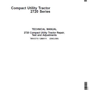 John Deere 2720 Compact Utility Tractor Repair Service Manual (S.N 106005-)