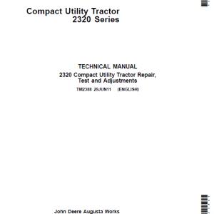 John Deere 2320 Compact Utility Tractor Repair Service Manual