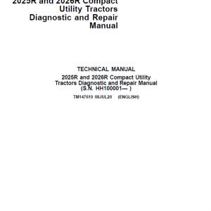 John Deere 2025R, 2026R Compact Utility Tractors Repair Service Manual (S.N HH100001-)