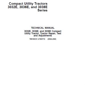 John Deere 3032E, 3036E, 3038E Compact Tractors Service Manual (S.N 10001 - 609999)
