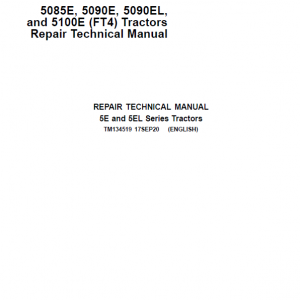 John Deere 5085E, 5100E, 5090E, 5090EL (IT4) Tractors Repair Service Manual